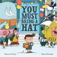 You Must Bring a Hat by Simon Philip