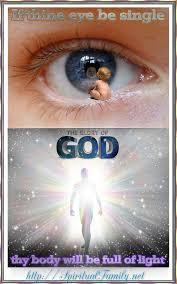 Photo If Thine Eye Be Single Thy Body Will Full Of Light