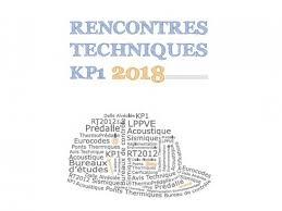aux bureaux premier tour de des rencontres techniques kp1 dédiées