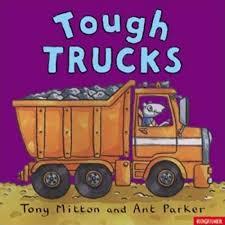 Tough Trucks | Tony Mitton | Macmillan