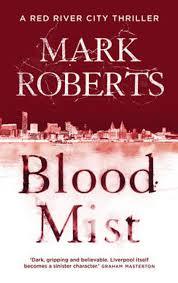 Bolcom Blood Mist Mark Roberts 9781784082888 Boeken