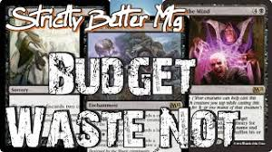 mtg modern waste not storm deck tech playing on a budget