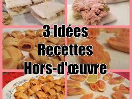 3 recettes cuisine 3 recettes de hors d oeuvres faciles et rapides de dernière minute