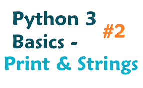 Python 3 Tutorial Print Function And Strings