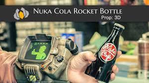 Nuka Cola Lava Lamp by Prop 3d Season 1 Episode 3 Nuka Cola Rocket Bottle Youtube