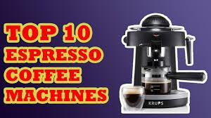 10 Best Espresso Coffee Machines 2017