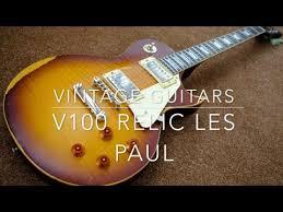Vintage Guitars V100 Relic Les Paul V100MRTSB