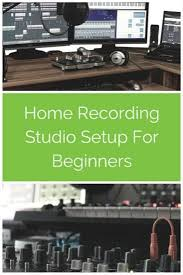 Want To Setup Your First Home Recording Studio Discover The 7 Essentials You Need