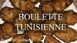 cuisine tunisienne juive boulette tunisienne recette no problemo