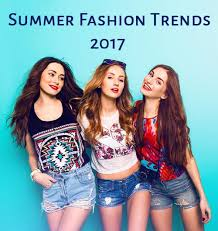 Top 5 Summer 2017 Fashion Trends For Women You Must Know