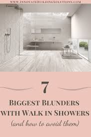 7 blunders with walk in showers and how to avoid
