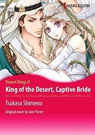 King Of The Desert Captive Bride Harlequin Comics Kings By