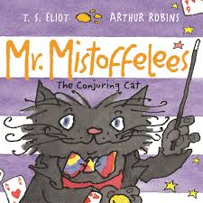 Mr Mistoffelees Ebook By T S Eliot Rakuten Kobo