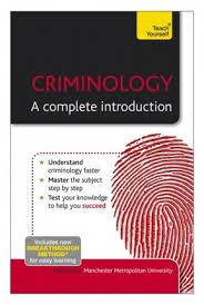 Criminology A Complete Introduction Teach Yourself