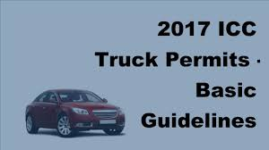 100 Icc Trucking 2017 ICC Truck Permits Basic Guidelines YouTube