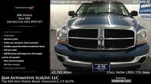 100 J And M Truck Sales Used 2006 Dodge Ram 2500 Automotive SlsSvc LLC Naugatuck CT