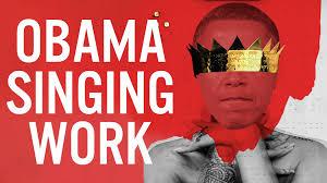 Obama Sings Rihannas Work