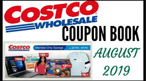 💵AUGUST 2019 COSTCO COUPON BOOK ● COSTCO MEMBER ONLY SAVINGS DEALS 2019 ●  AUGUST 8/7/19 - 9/1/19 Costco Coupon August September 2018 Cheap Flights And Hotel Deals Tires Discount Coupons Book March Pdf Simply Be Code Deals Promo Codes Daily Updated 20190313 Redflagdeals Coupon Traffic School 101 New Member Best Lease On Luxury Cars Membership June Panda Express December Photo Center Active Code 2019 90 Off Mattress American Giant Clothing November Corner Bakery Printable Ontario Play Asia