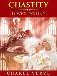 Chastity Loves Destiny Book 3 Of 5 Historical Romance