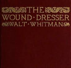 civil war letters of john w derr the wound dresser by walt