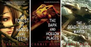 Forest Of Hands And Teeth Series By Carrie Ryan
