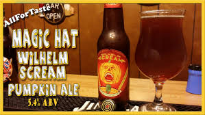 Harvest Pumpkin Ale by Magic Hat Wilhelm Scream Pumpkin Ale Youtube
