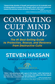 Combating Cult Mind Control The 1 Best Selling Guide To Protection Rescue