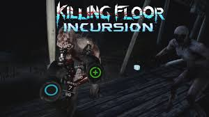 Killing Floor Fleshpound Voice by Preview First Level Of Killing Floor Incursion Youtube