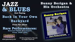 Bunny Berigan & His Orchestra - Back In Your Own Backyard - YouTube Back In Your Own Backyard Fallout Wiki Fandom Powered By Wikia Earl Hines Fatha Blows Best Lp Amazoncom Music Index Of Tunes In Greg Poppleton And The Bakelite Art Pepper Discography The Complete Surf Ride Plus New Vegas Youtube Bing Crosby Open Air Sessions Three O Trommelen Your Own Backyard Patrick Watson Blackwind Adventures Yard
