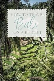 100 Bali Garden Ideas How To Travel On A Budget The Blonde Abroad