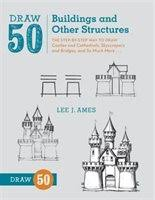 Draw 50 Buildings And Other Structures The Step By Way To