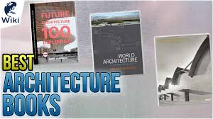 100 Best Architectural Magazines Top 10 Architecture Books Of 2019 Video Review