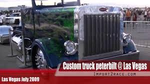 100 Custom Truck Las Vegas Peterbilt YouTube