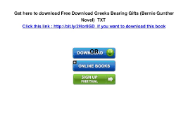 5 Get Here To Download Free Greeks Bearing Gifts Bernie Gunther Novel