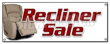 RECLINER SALE BANNER SIGN Furniture Chairs Sofa Coffee Tables Lazyboy