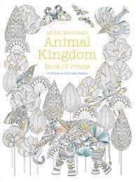 Amazon Millie Marottas Animal Kingdom Book Of Prints A Marotta Adult Coloring 9781454710318 Books