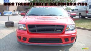 Rare Trucks Part 2: Saleen S331 2007 Ford F150 - YouTube
