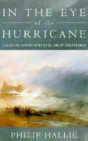 in the eye of the hurricane tales of good and evil help and harm