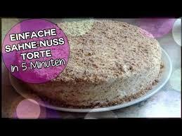 sahne nuss torte kuchen schnell und einfach backen backtutorial