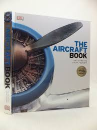 THE AIRCRAFT BOOK DEFINITIVE VISUAL HISTORY