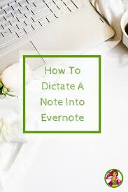 How To Dictate Into Evernote From Your iPhone