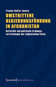 umstrittene regierungsführung in afghanistan kulturelle