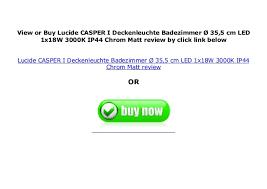 lucide casper i deckenleuchte badezimmer 35 5 cm led 1x18w