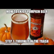 Travelers Pumpkin Beer by Pumpkin Everything U0027 Season Has Arrived Album On Imgur