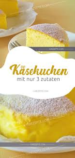 käsekuchen mit nur 3 zutaten 3 zutaten kuchen 3 zutaten