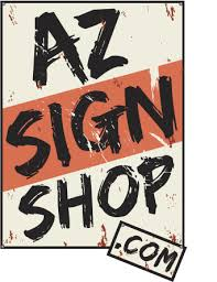 AZ Sign Shop 2700 S Woodlands Village Blvd Suite 300 191 Flagstaff Arizona 86001