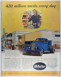 100 Vintage Truck Magazine 1947 WHITE MOTOR COMPANY S Large Print Ad
