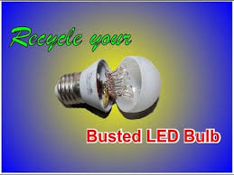 recycle your busted led bulb