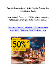 Expedia Coupon June 2013 Coupon July 2013 Newest Code Expedia Blazing Hot X4 90 Off Hotel Code Round Discover The World With Up To 60 Off Travel Deals Coupons Coupon Codes Promo Codeswhen Coent Is Not King How Use Coupon Code Sites Save 12 On Hotels When Using Mastercard Ozbargain Slickdeals Exclusive 10 Off Bookings 350 2 15 Ways Get A Travel Itinerary For Visa Application Rabbitohs15 Wotif How Edit Or Delete Promotional Discount Access 2012 By Vakanzclub Deals Since Dediscount Promotion Official Travelocity Discounts 2019