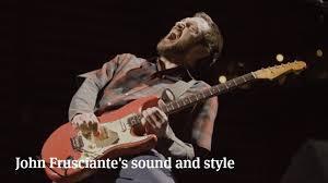 John Frusciantes Distinctive Sound And Style